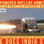 Nuclear Powered Nuclear Armed Cruise Missile — Where Does India Stand? | Science & Technology