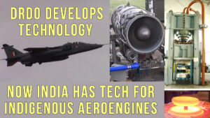 DRDO develops Aeroengine Technology