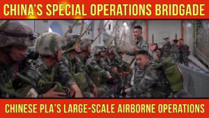 China's Special Operations Brigade Conducts Airborne Operations