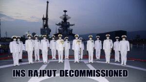 #INSRajputDecommissioned, #IndianNavy, #NavyDestroyer